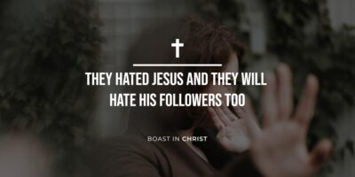 They Hated Jesus