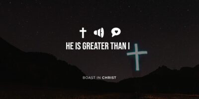 He is Greater Than I
